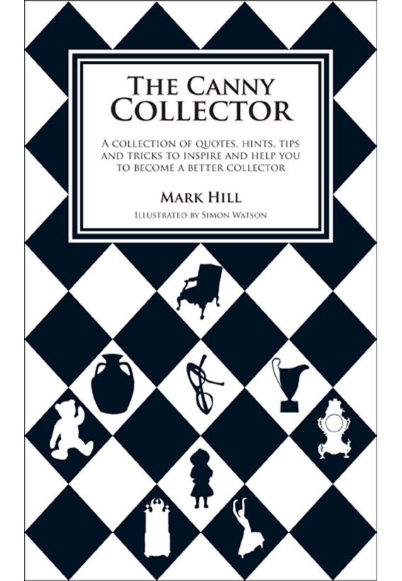 The Canny Collector: A Collection of Tips, Hints