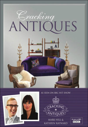 Cracking Antiques: The Book of the BBC2 Series